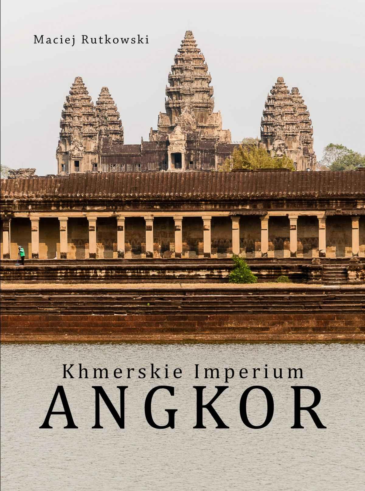 Khmerskie Imperium Angkor - Ebook (Książka PDF) do pobrania w formacie PDF