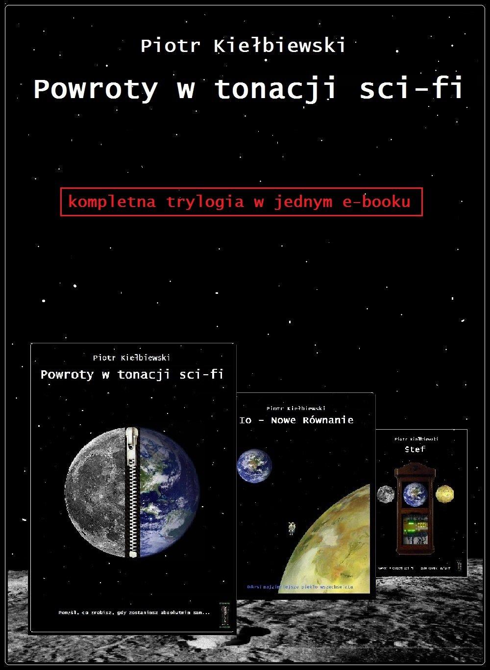 Powroty w tonacji sci-fi - trylogia - Ebook (Książka EPUB) do pobrania w formacie EPUB