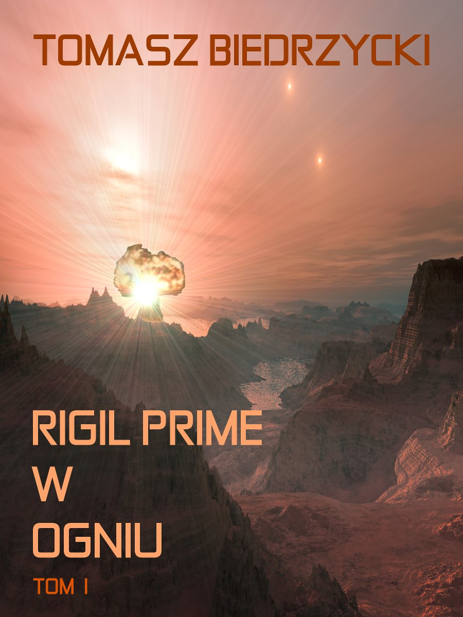 Rigil Prime w ogniu. Tom 1 - Ebook (Książka EPUB) do pobrania w formacie EPUB