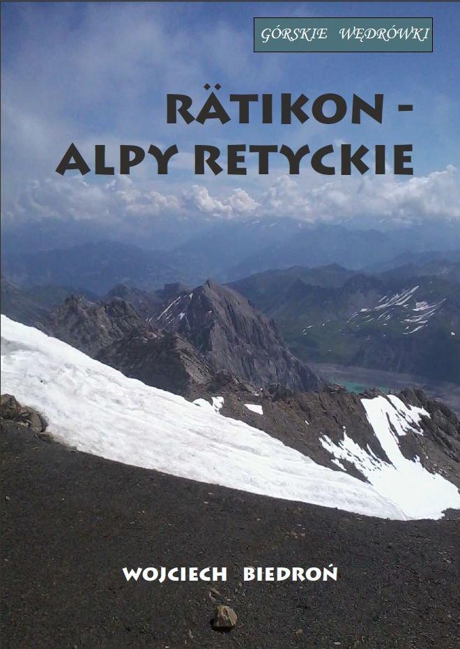 Górskie wędrówki Rätikon - Alpy Retyckie - Ebook (Książka na Kindle) do pobrania w formacie MOBI