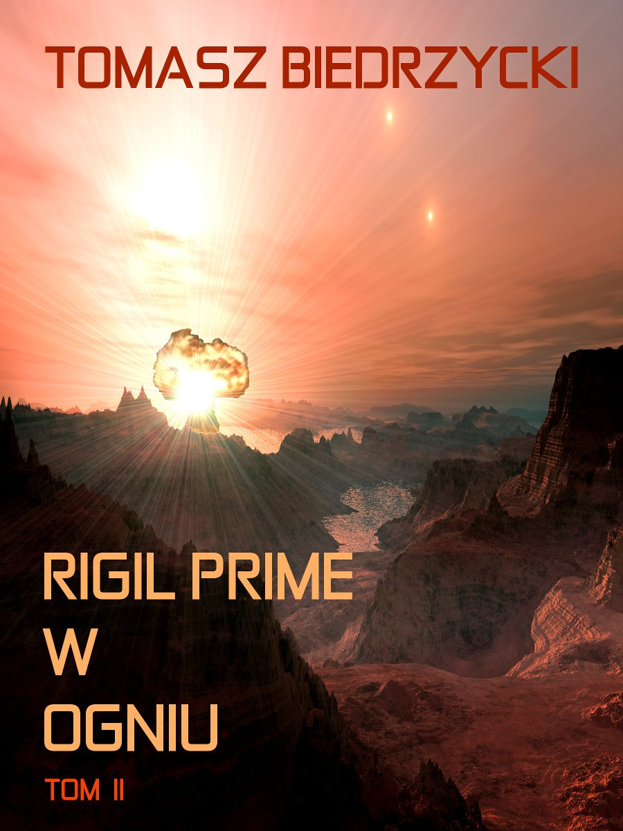 Rigil Prime w ogniu. Tom 2 - Ebook (Książka EPUB) do pobrania w formacie EPUB