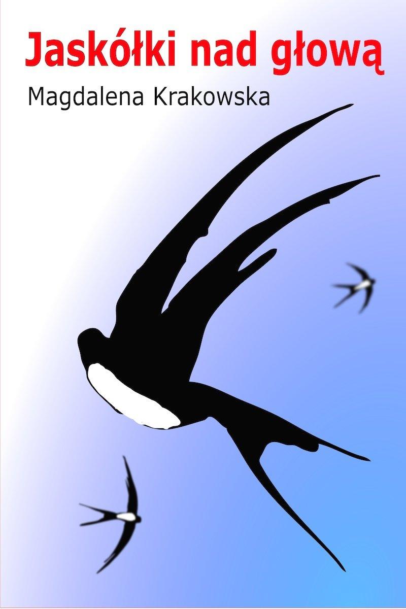 Jaskółki nad głową - Ebook (Książka PDF) do pobrania w formacie PDF