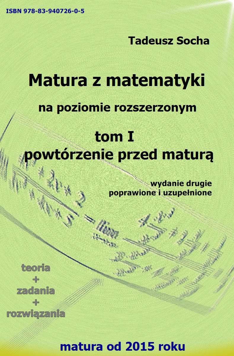 Matura z matematyki na poziomie rozszerzonym. Tom I - Ebook (Książka PDF) do pobrania w formacie PDF