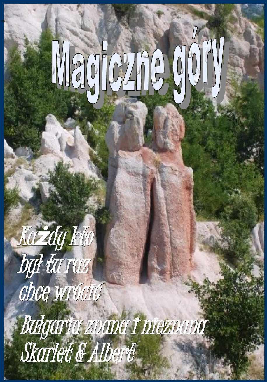 Bułgaria znana i nieznana: Magiczne góry - Ebook (Książka PDF) do pobrania w formacie PDF