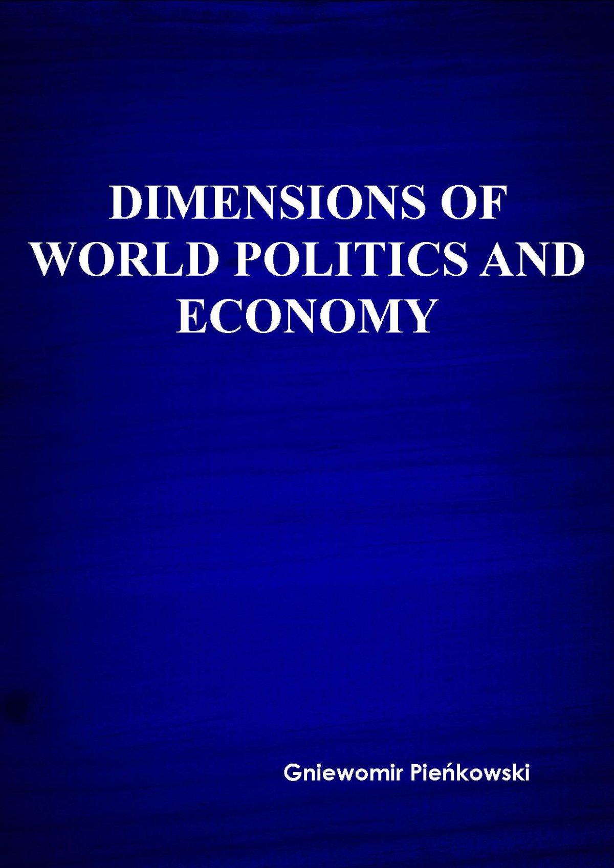 Dimensions of world politics and economy - Ebook (Książka PDF) do pobrania w formacie PDF