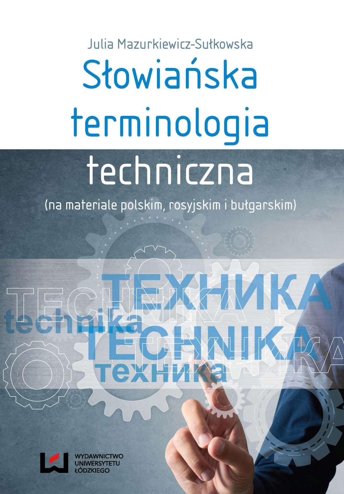 Słowiańska terminologia techniczna (na materiale polskim, rosyjskim i bułgarskim) - Ebook (Książka PDF) do pobrania w formacie PDF