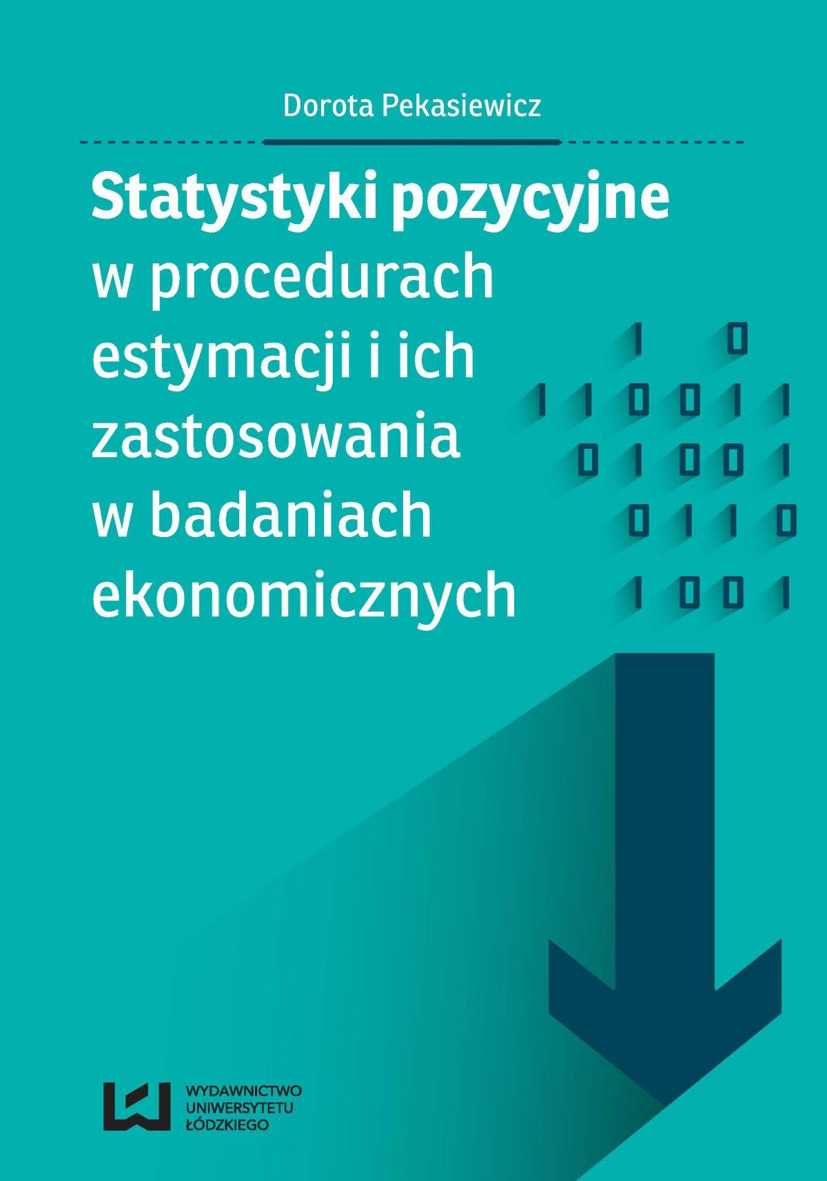 Statystyki pozycyjne w procedurach estymacji i ich zastosowania w badaniach ekonomicznych - Ebook (Książka PDF) do pobrania w formacie PDF