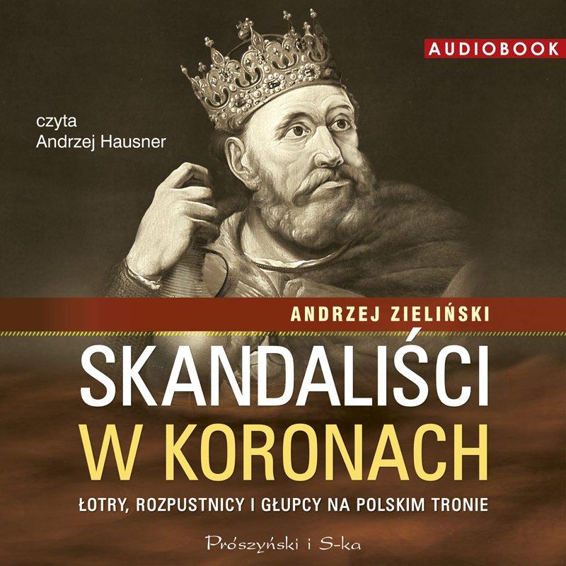 Skandaliści w koronach - Audiobook (Książka audio MP3) do pobrania w całości w archiwum ZIP