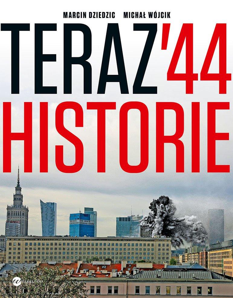 Teraz '44. Historie - Ebook (Książka na Kindle) do pobrania w formacie MOBI