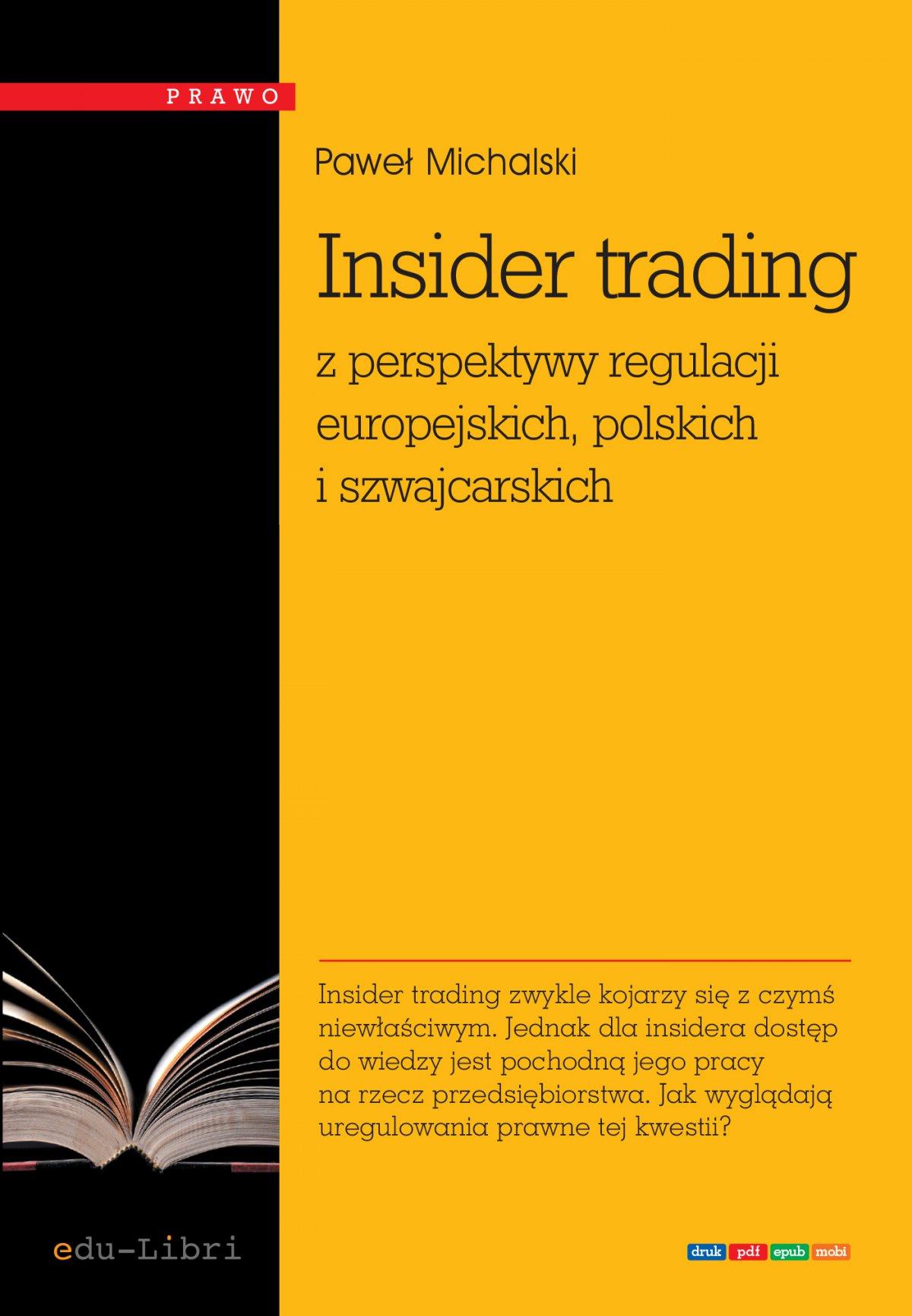 Insider trading z perspektywy regulacji europejskich, polskich i szwajcarskich - Ebook (Książka na Kindle) do pobrania w formacie MOBI