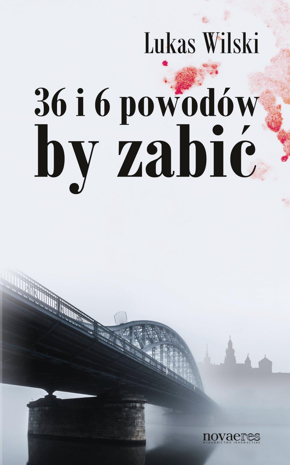 36 i 6 powodów by zabić - Ebook (Książka EPUB) do pobrania w formacie EPUB