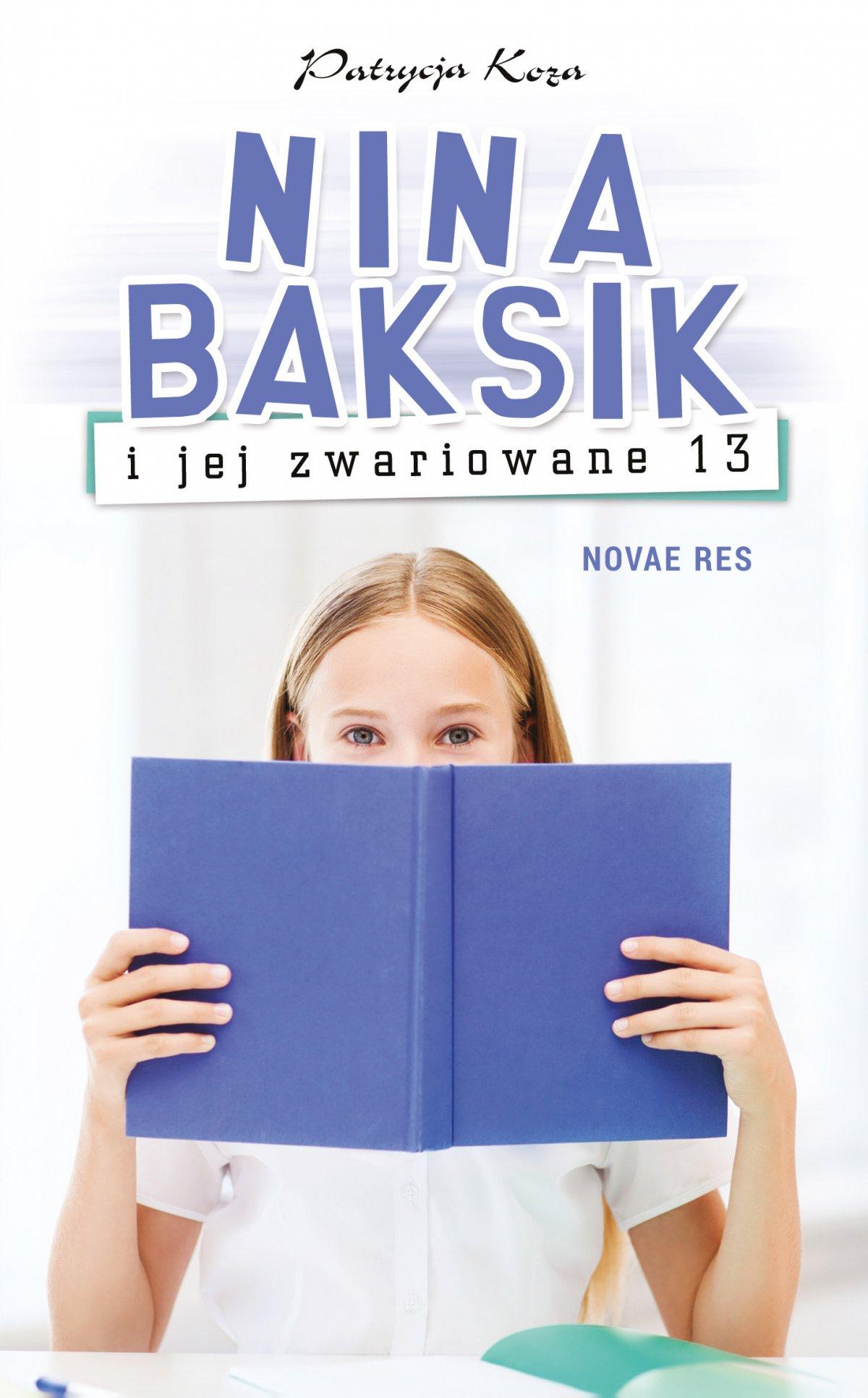 Nina Baksik i jej zwariowane 13 - Ebook (Książka na Kindle) do pobrania w formacie MOBI
