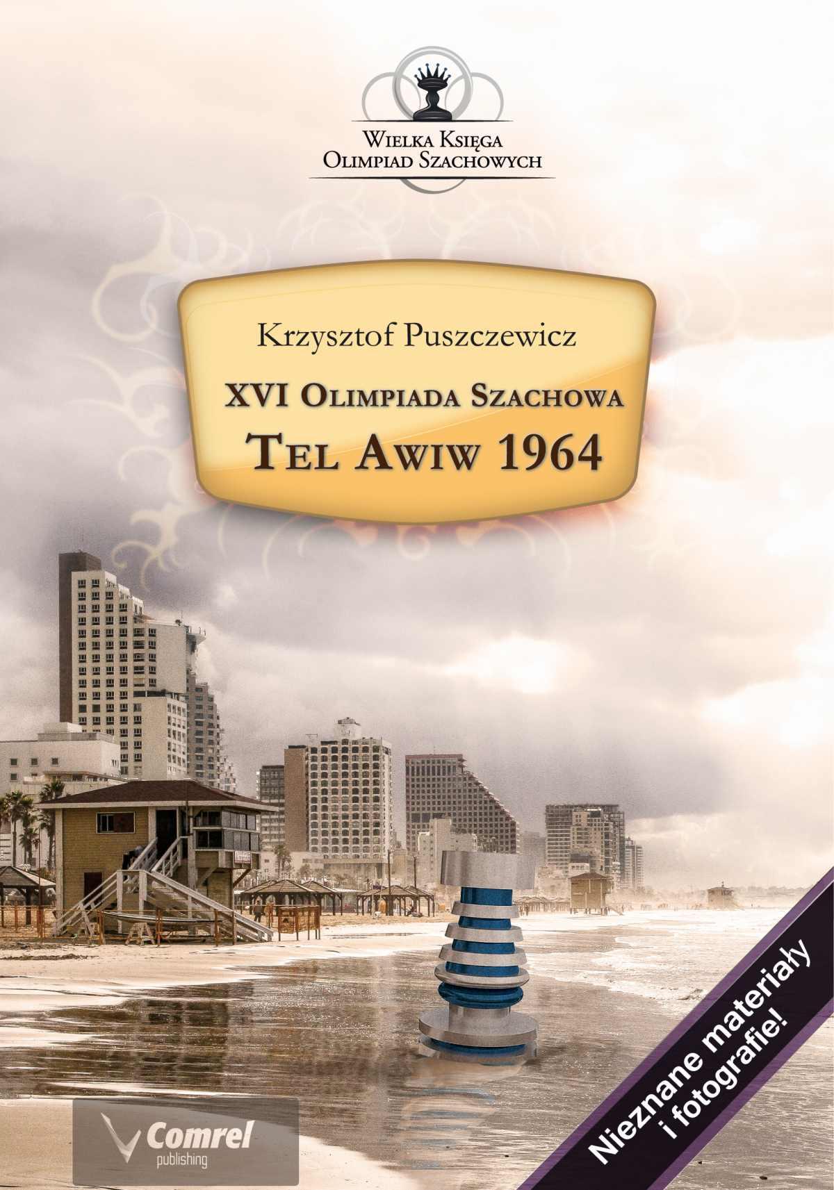 XVI Olimpiada Szachowa - Tel Awiw 1964 - Ebook (Książka PDF) do pobrania w formacie PDF
