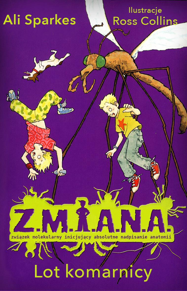 Z.M.I.A.N.A. Lot komarnicy - Ebook (Książka na Kindle) do pobrania w formacie MOBI