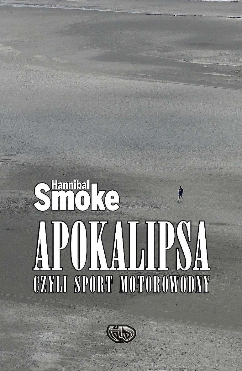Apokalipsa czyli sport motorowodny - Ebook (Książka EPUB) do pobrania w formacie EPUB