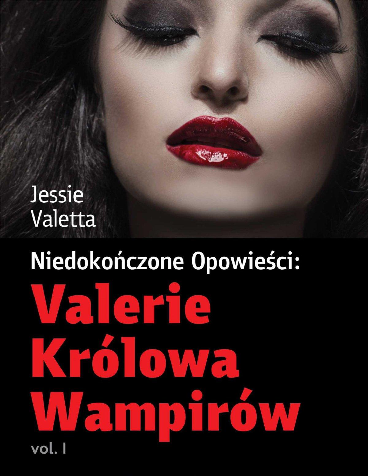 Valerie Królowa Wampirów - Ebook (Książka PDF) do pobrania w formacie PDF
