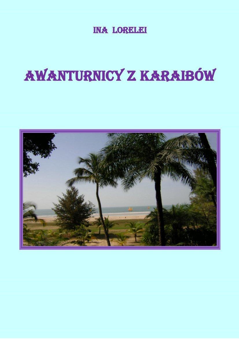 Awanturnicy z Karaibów - Ebook (Książka PDF) do pobrania w formacie PDF