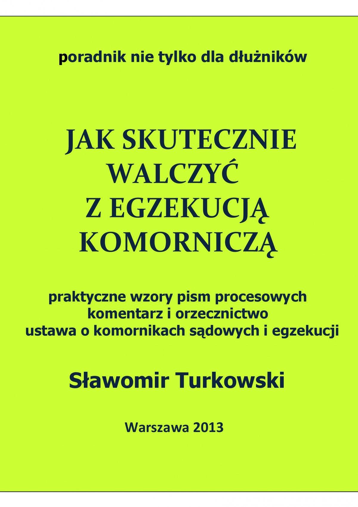 Jak skutecznie walczyć z egzekucją komorniczą - Ebook (Książka PDF) do pobrania w formacie PDF