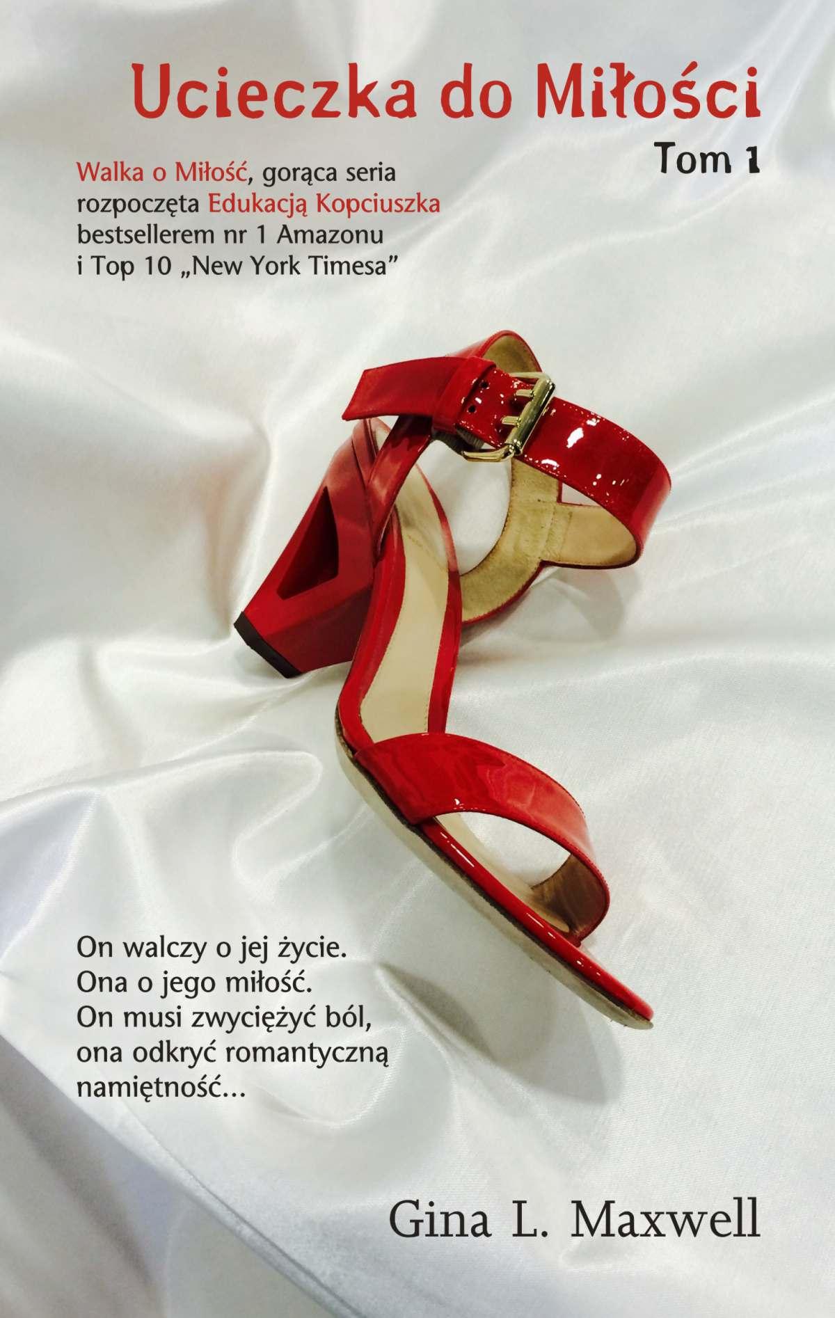 Ucieczka do miłości. Tom 1 - Ebook (Książka na Kindle) do pobrania w formacie MOBI