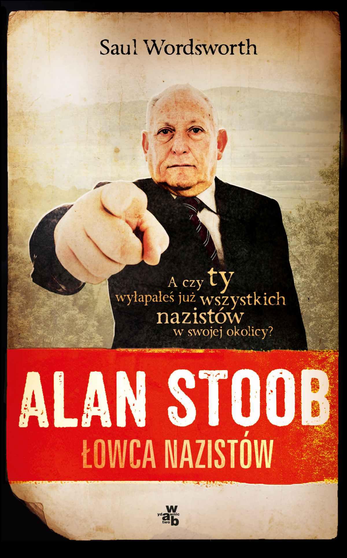 Alan Stoob, łowca nazistów - Ebook (Książka na Kindle) do pobrania w formacie MOBI