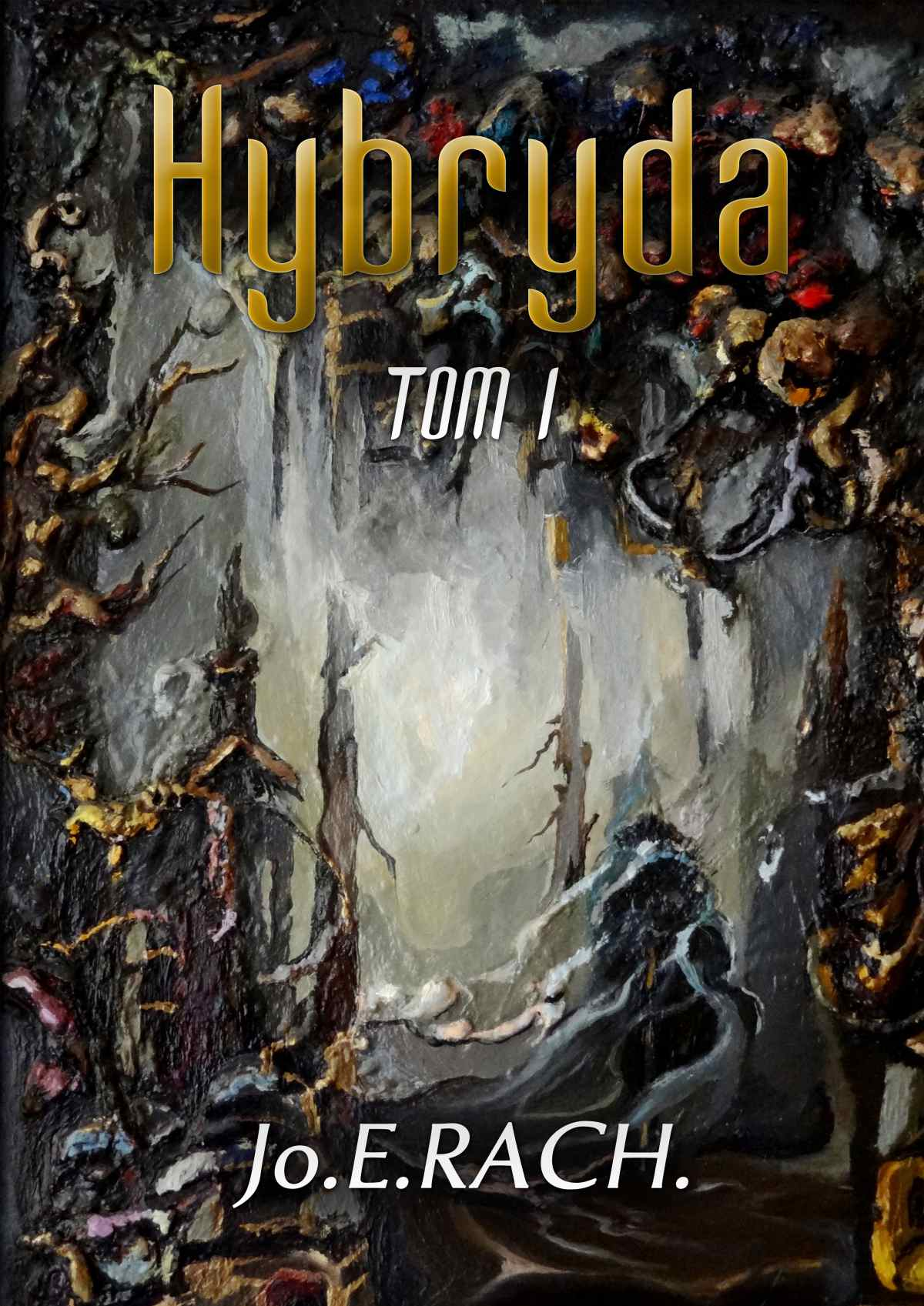 Hybryda. Tom 1 - Ebook (Książka EPUB) do pobrania w formacie EPUB