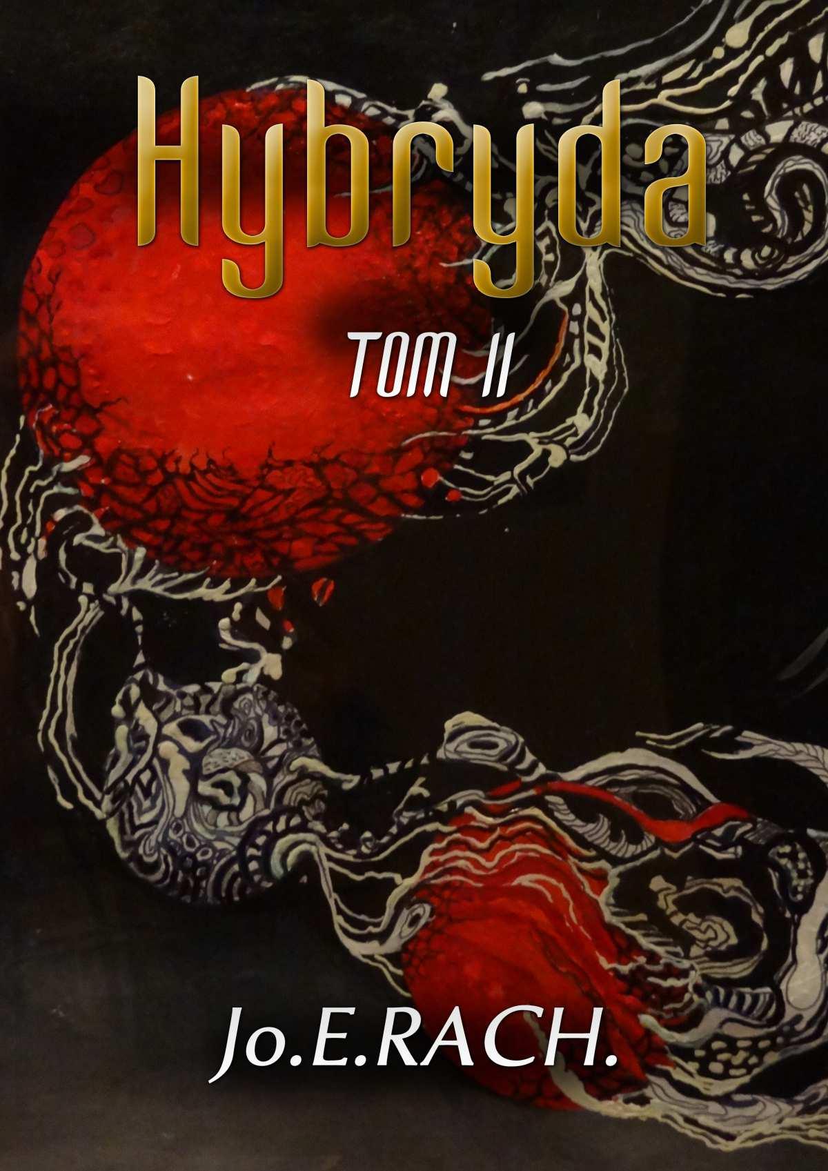 Hybryda. Tom 2 - Ebook (Książka EPUB) do pobrania w formacie EPUB