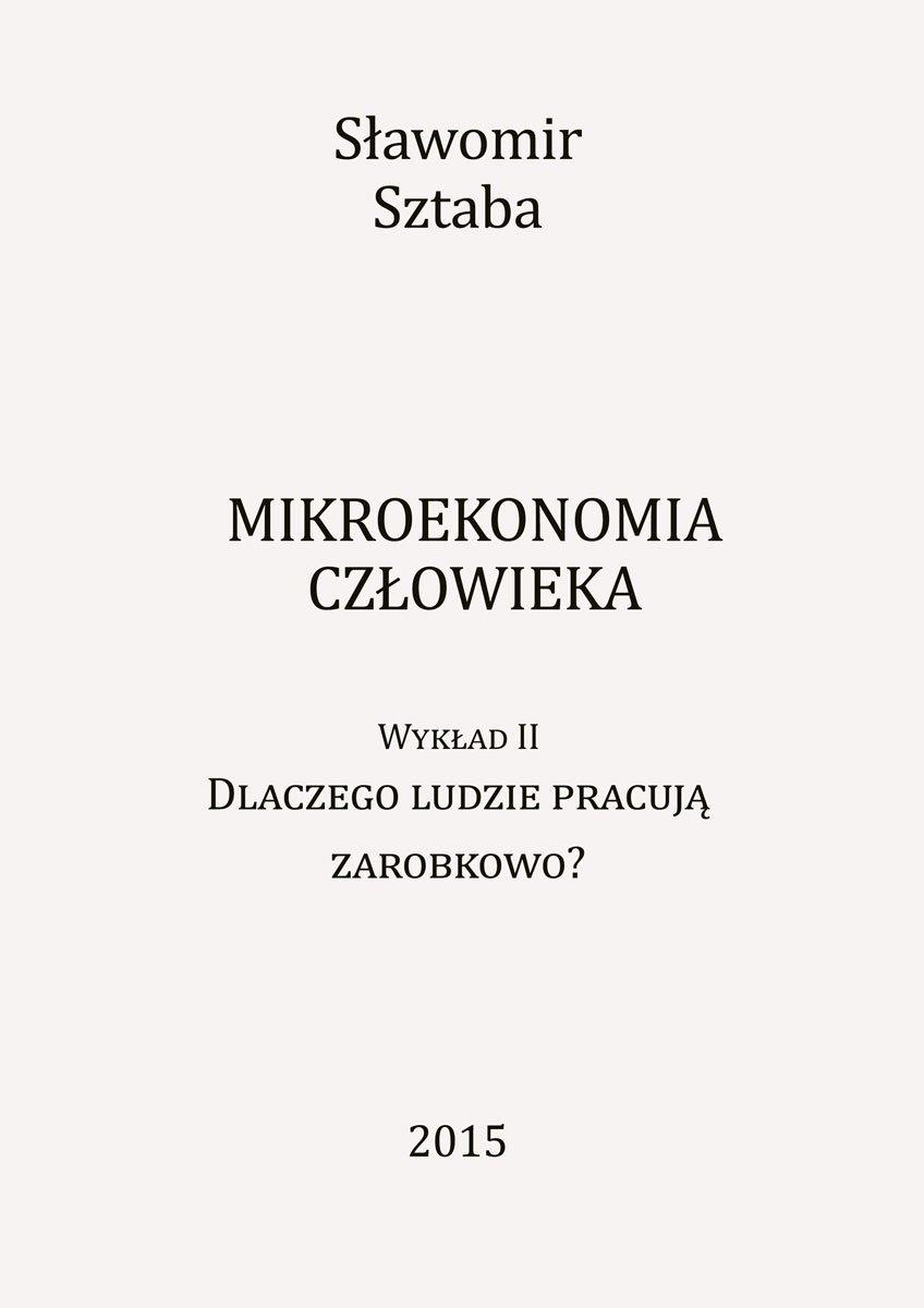 Mikroekonomia człowieka. Wykład II - Ebook (Książka EPUB) do pobrania w formacie EPUB