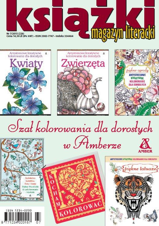 Magazyn Literacki KSIĄŻKI 7/2015 - Ebook (Książka PDF) do pobrania w formacie PDF