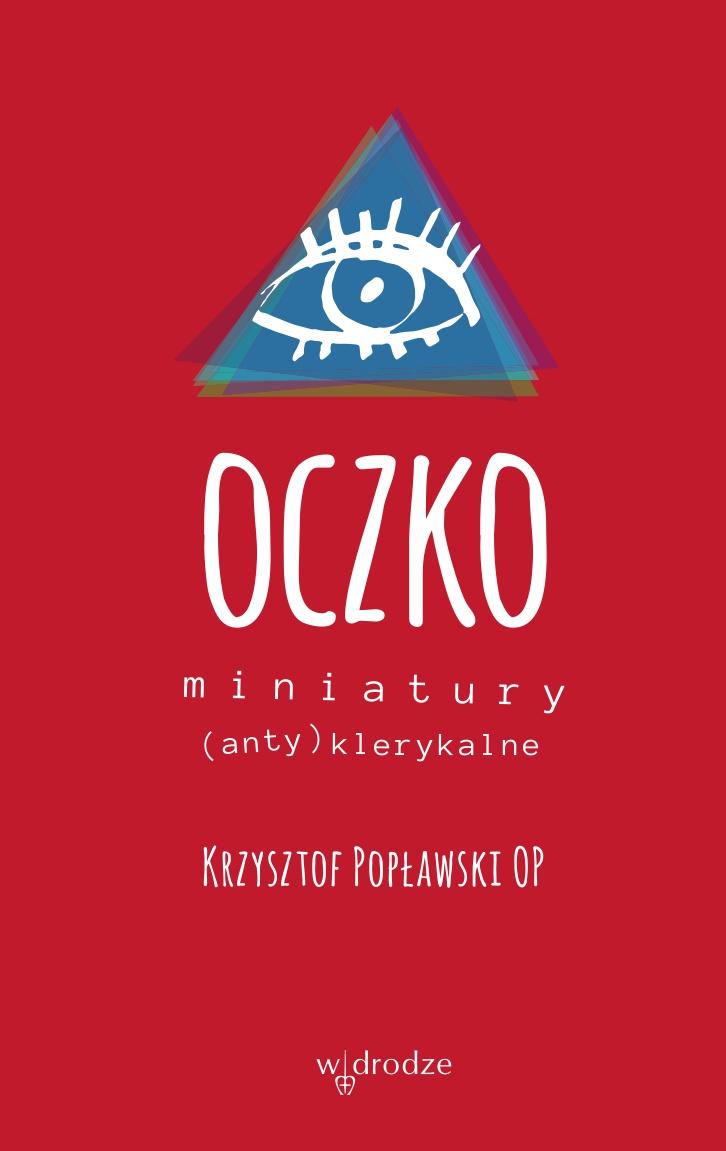 Oczko. Miniatury (anty)klerykalne - Ebook (Książka EPUB) do pobrania w formacie EPUB