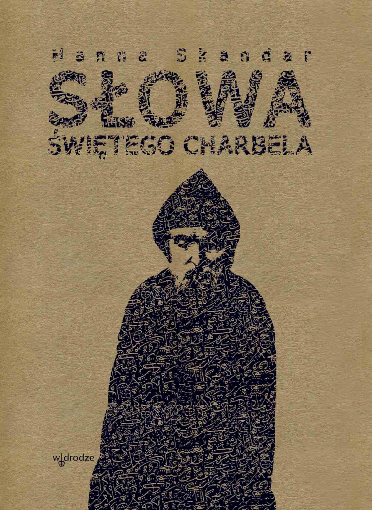 Słowa Świętego Charbela - Ebook (Książka EPUB) do pobrania w formacie EPUB