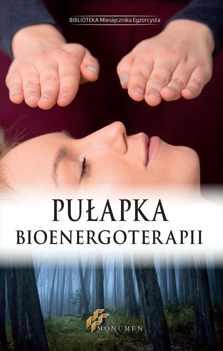 Pułapka Bioenergoterapii - Ebook (Książka EPUB) do pobrania w formacie EPUB