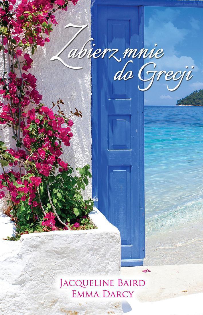 Zabierz mnie do Grecji - Ebook (Książka na Kindle) do pobrania w formacie MOBI