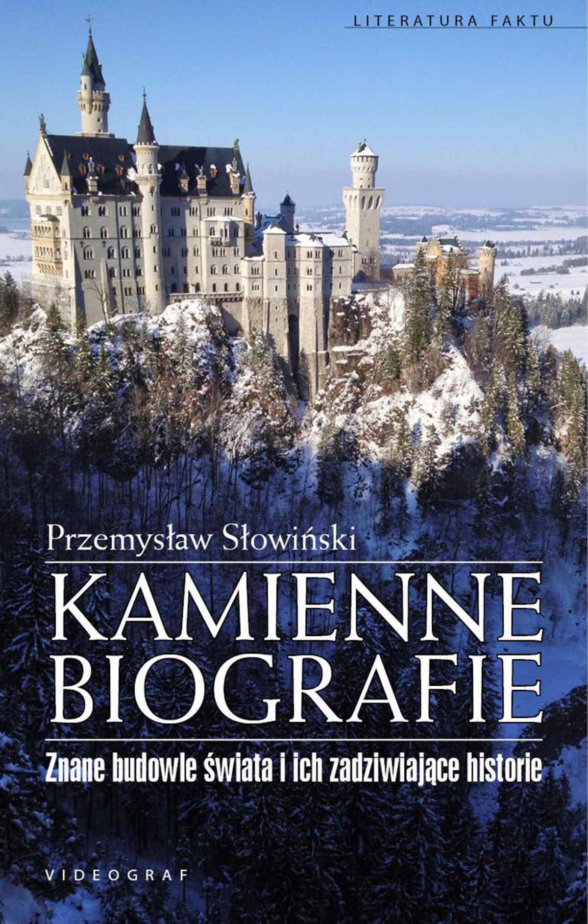Kamienne biografie. Znane budowle świata i ich zadziwiające historie - Ebook (Książka EPUB) do pobrania w formacie EPUB