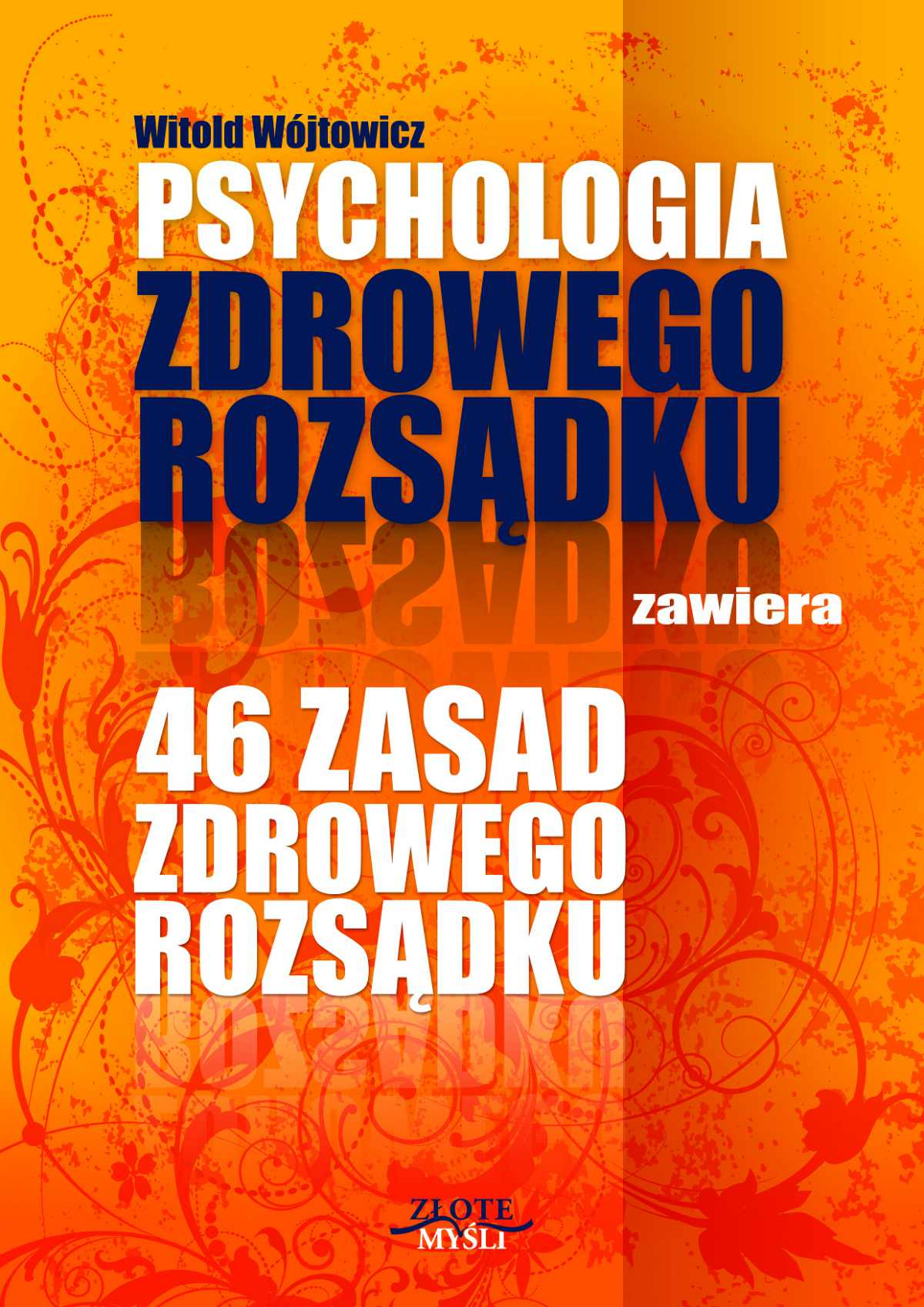 Psychologia i 46 zasad zdrowego rozsądku - Ebook (Książka PDF) do pobrania w formacie PDF