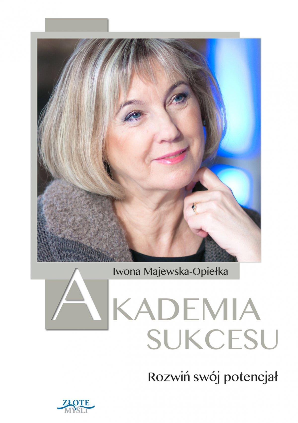 Akademia Sukcesu - Ebook (Książka PDF) do pobrania w formacie PDF