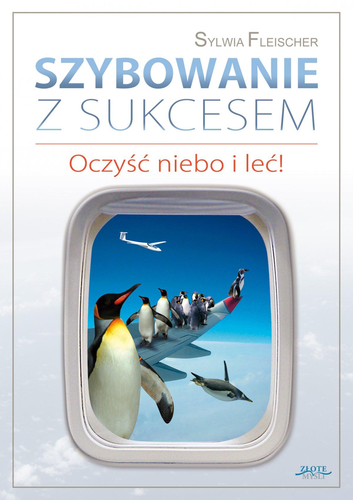 Szybowanie z sukcesem - Ebook (Książka PDF) do pobrania w formacie PDF