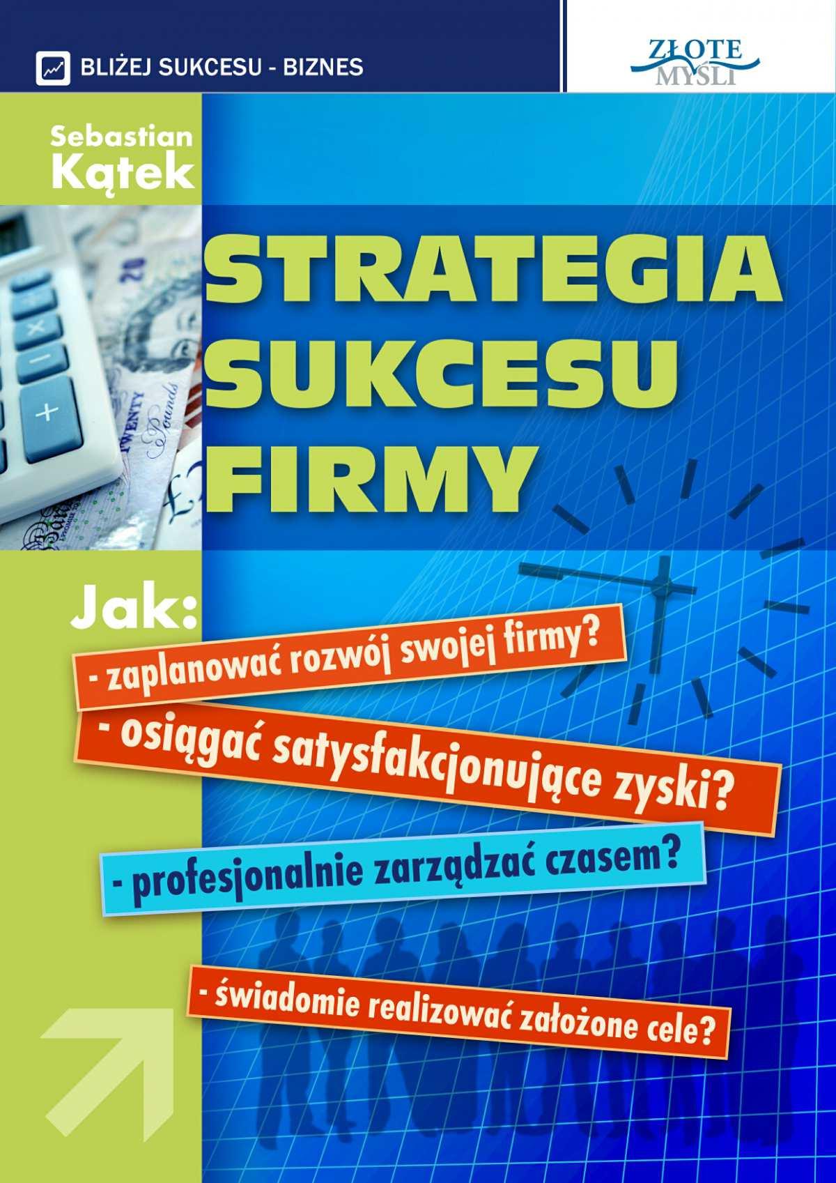 Strategia sukcesu firmy - Ebook (Książka PDF) do pobrania w formacie PDF