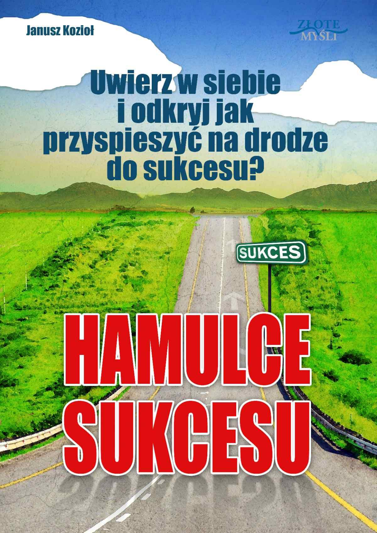 Hamulce sukcesu - Ebook (Książka PDF) do pobrania w formacie PDF