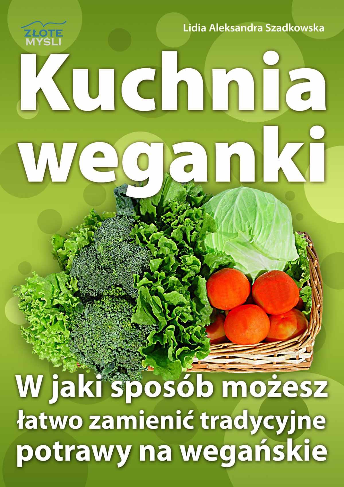 Kuchnia weganki - Ebook (Książka EPUB) do pobrania w formacie EPUB
