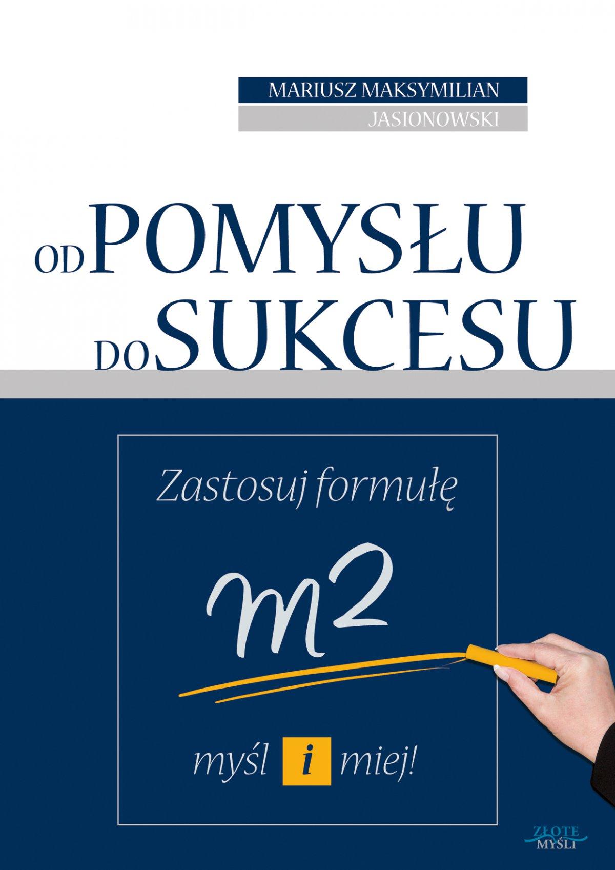 Od pomysłu do sukcesu - Ebook (Książka PDF) do pobrania w formacie PDF