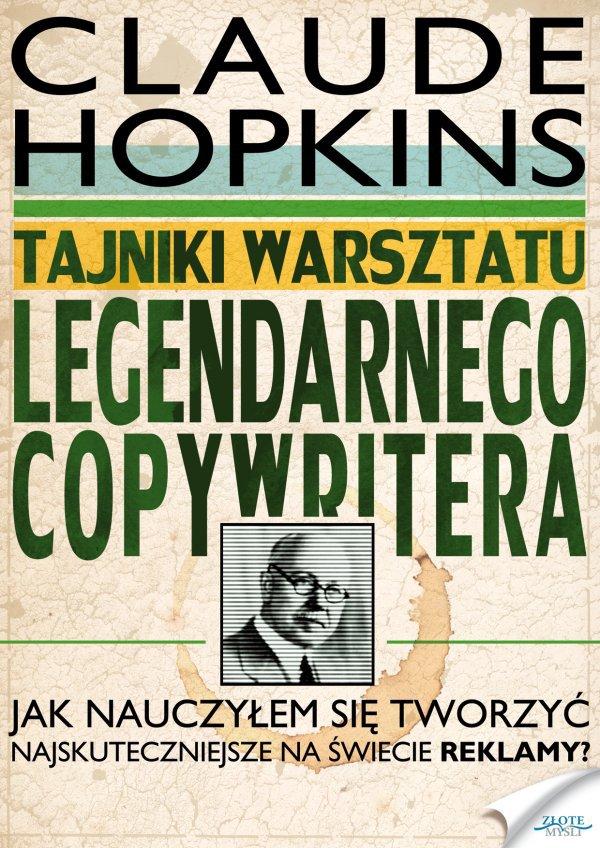 Tajniki warsztatu legendarnego copywritera - Ebook (Książka PDF) do pobrania w formacie PDF