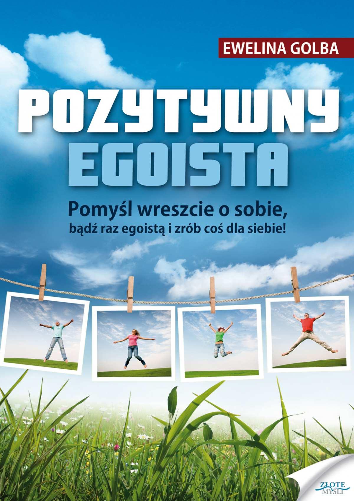 Pozytywny egoista - Ebook (Książka PDF) do pobrania w formacie PDF