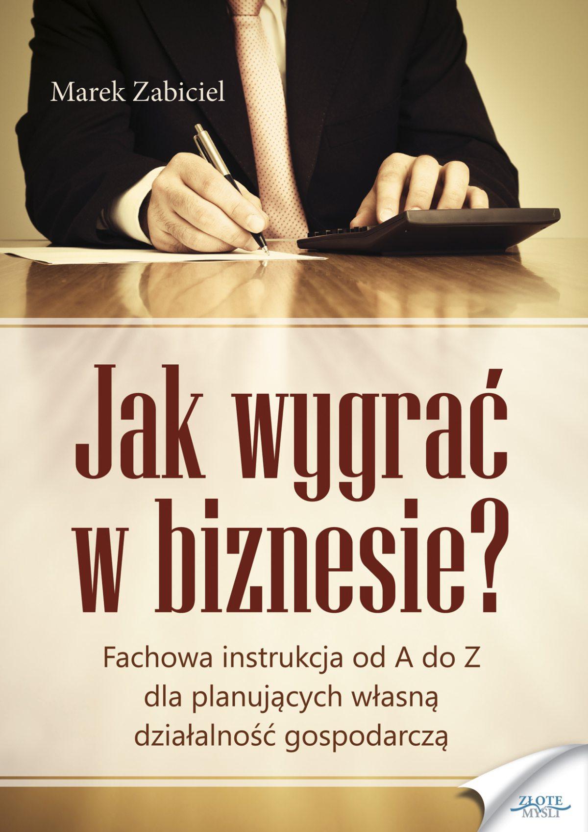 Jak wygrać w biznesie? - Ebook (Książka PDF) do pobrania w formacie PDF