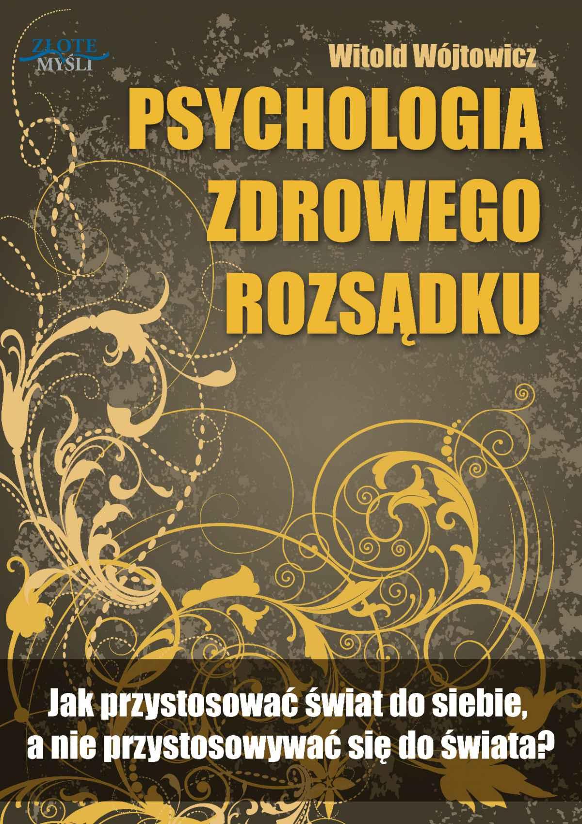 Psychologia zdrowego rozsądku - Ebook (Książka PDF) do pobrania w formacie PDF
