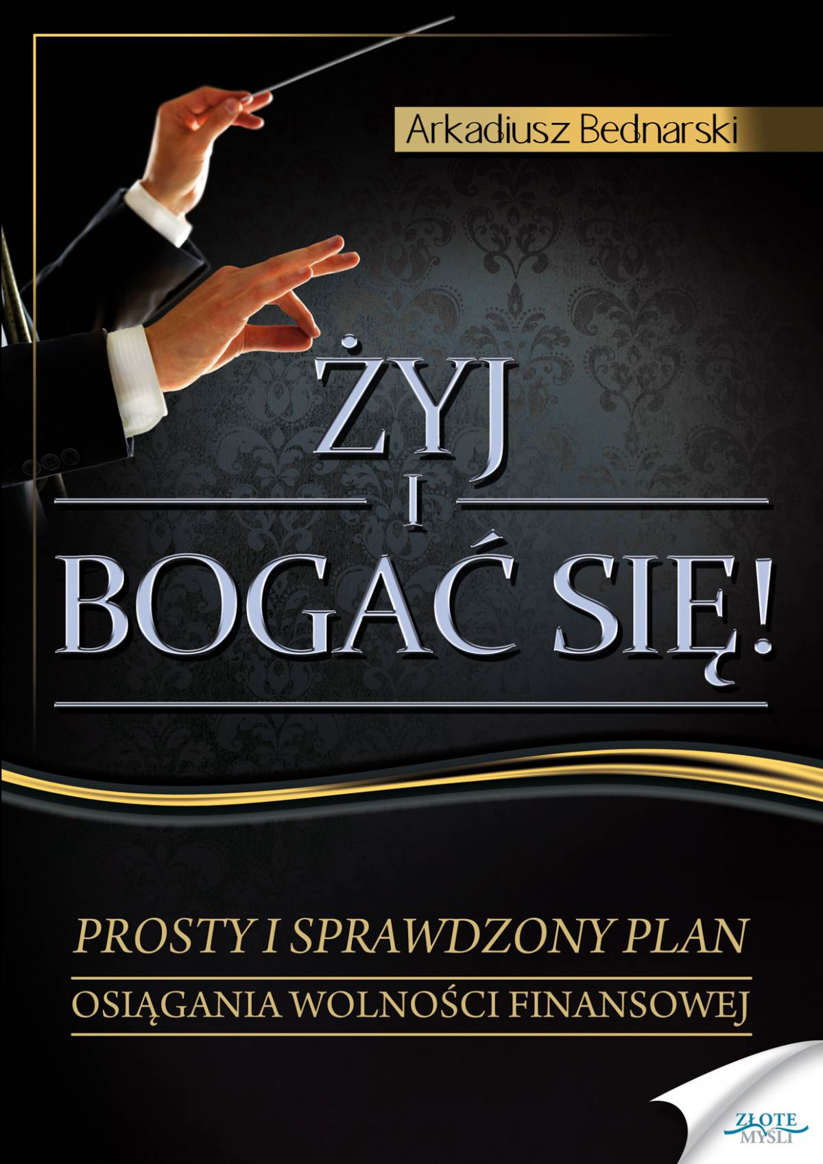 Żyj i bogać się - Ebook (Książka PDF) do pobrania w formacie PDF