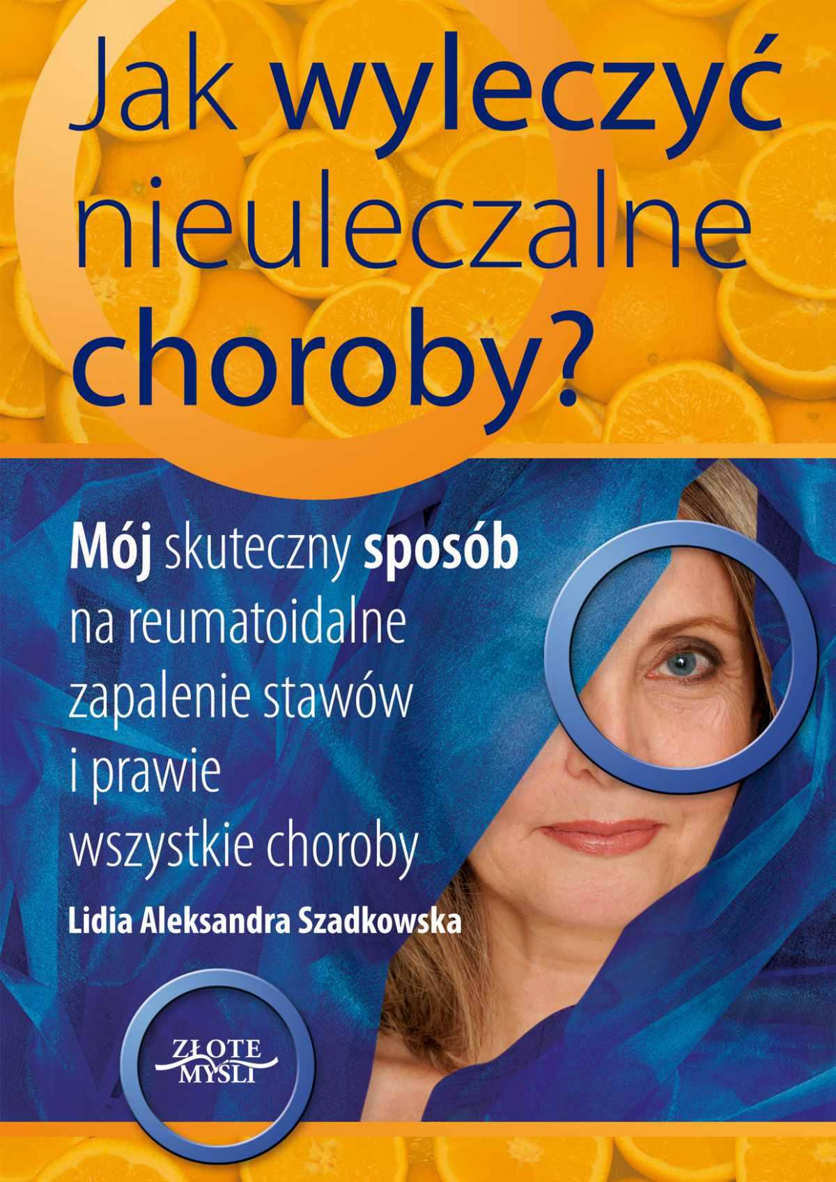 Jak wyleczyć nieuleczalne choroby - Ebook (Książka na Kindle) do pobrania w formacie MOBI