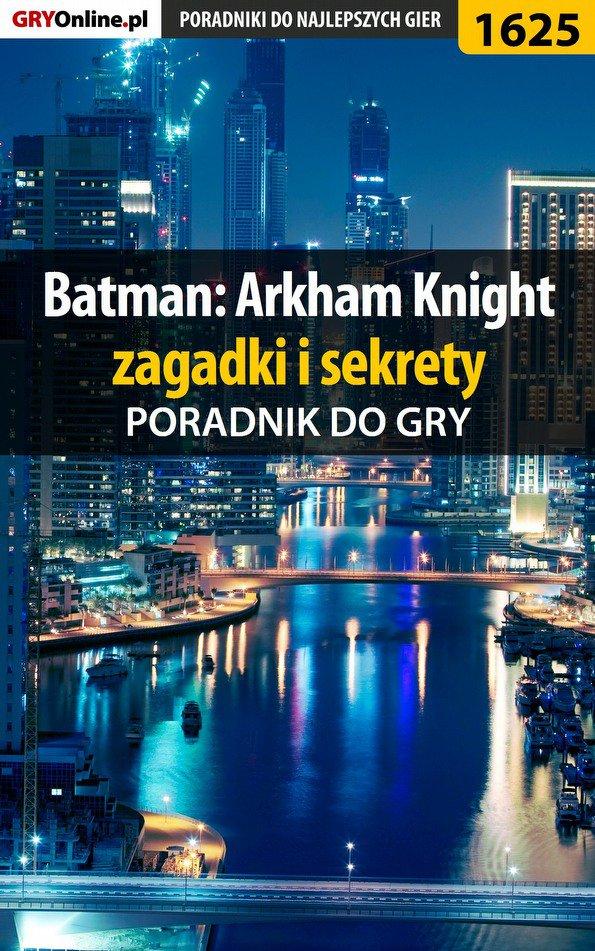 Batman: Arkham Knight - zagadki i sekrety - Ebook (Książka EPUB) do pobrania w formacie EPUB