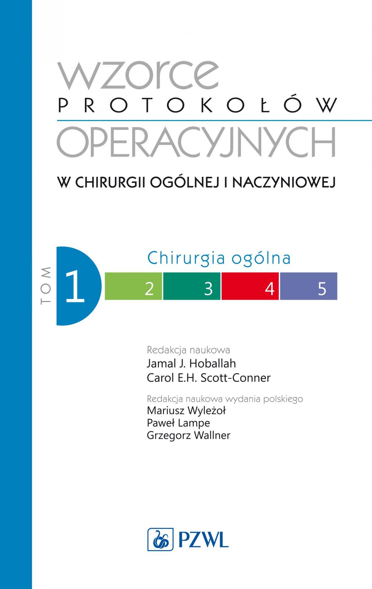 Wzorce protokołów operacyjnych w chirurgii ogólnej i naczyniowej. Tom 1 - Ebook (Książka EPUB) do pobrania w formacie EPUB
