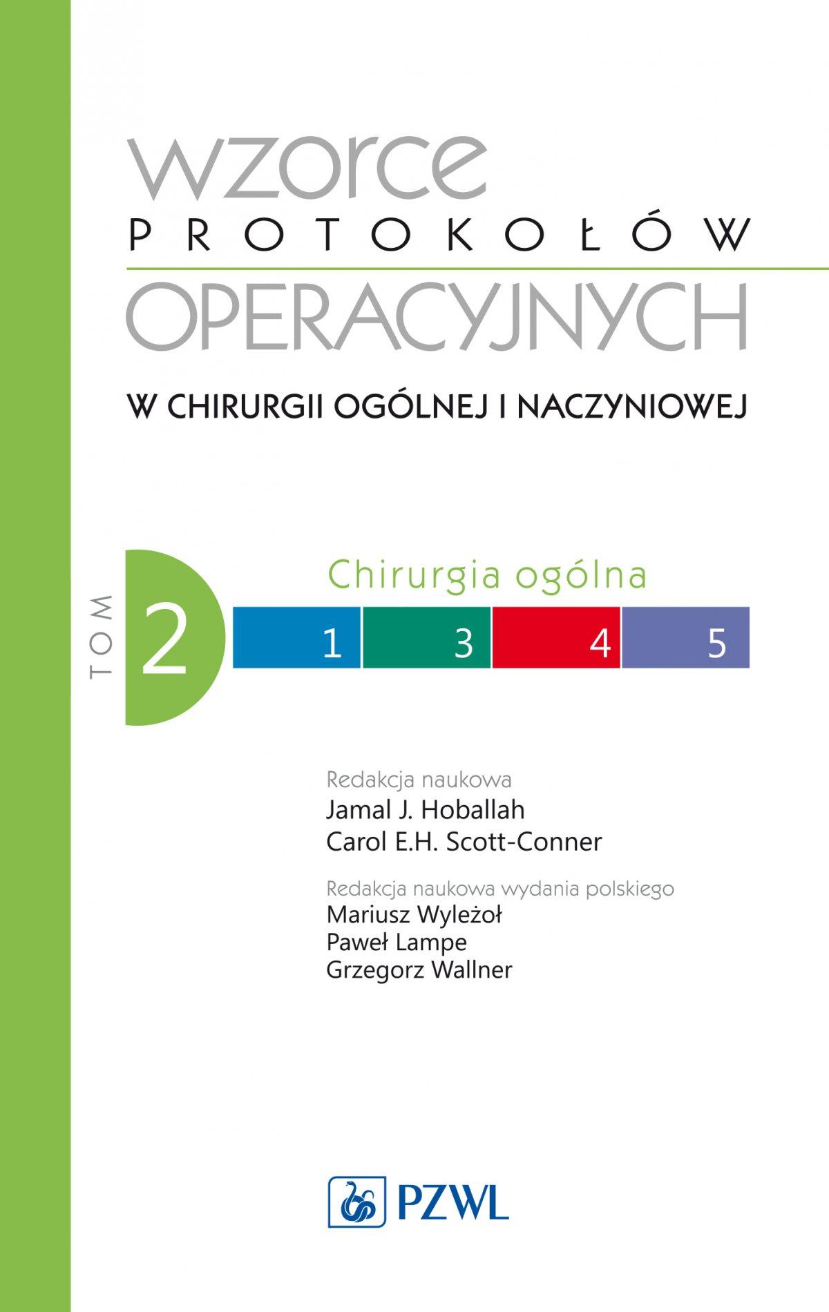 Wzorce protokołów operacyjnych w chirurgii ogólnej i naczyniowej. Tom 2 - Ebook (Książka EPUB) do pobrania w formacie EPUB