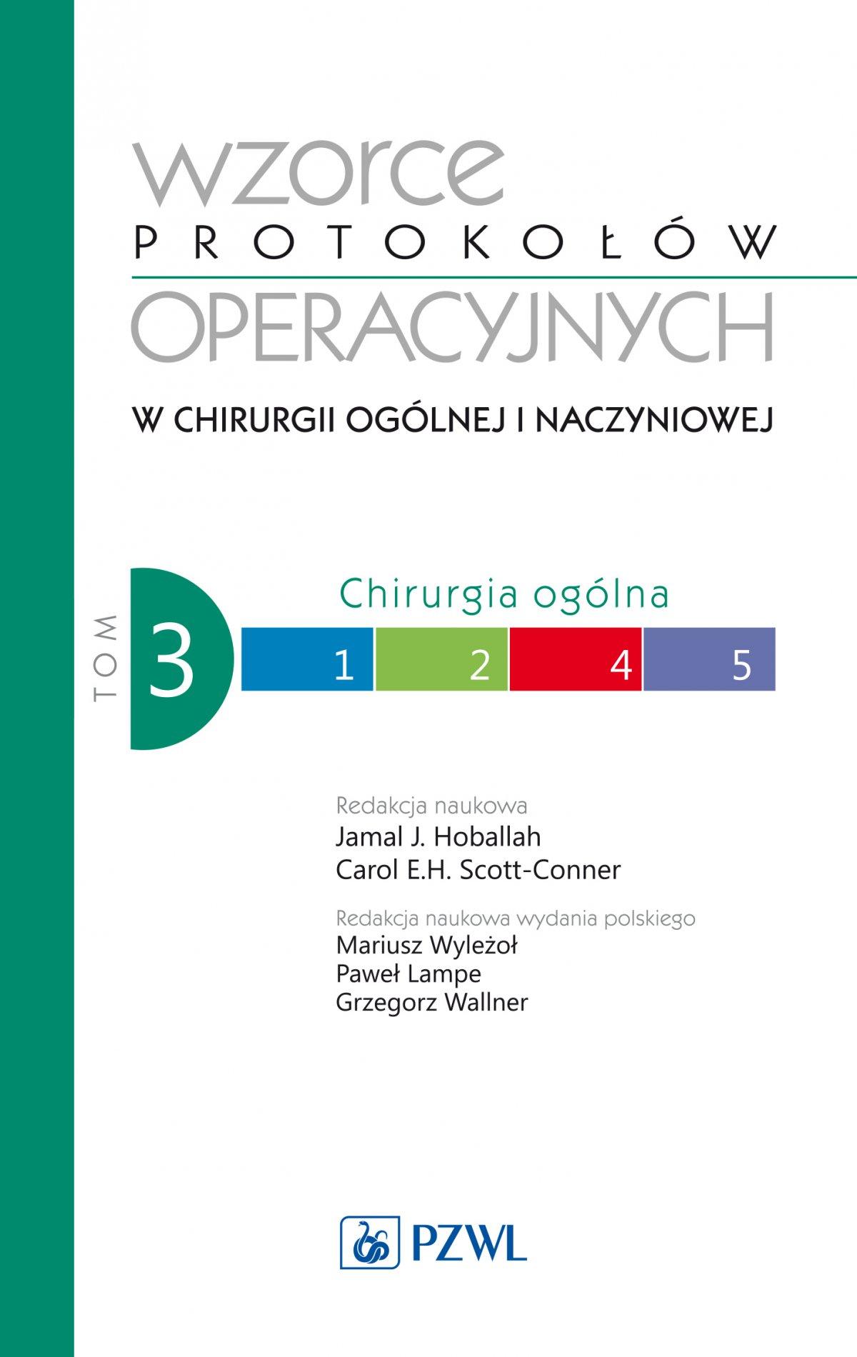 Wzorce protokołów operacyjnych w chirurgii ogólnej i naczyniowej. Tom 3 - Ebook (Książka na Kindle) do pobrania w formacie MOBI